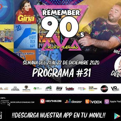 #31 Remember 90s Radio Show by Floid Maicas