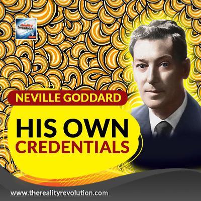 Neville Goddard - His Own Credentials