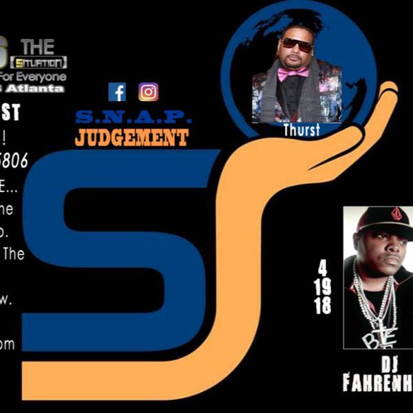 S.N.A.P. Judgement w/Marley G, Sam & DJ Legacy