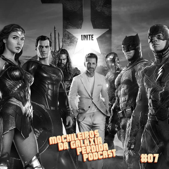 MGPCast #07 - Liga da Justiça de Zack Snyder