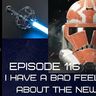 Episode 116 Bad Feeling about the News