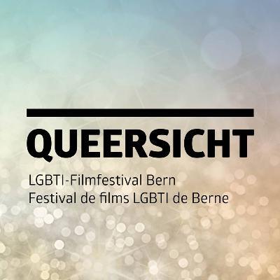 Queersicht LGBTIQ-Filmfestival in Bern | Wir und die Anderen | QueerUp Radio