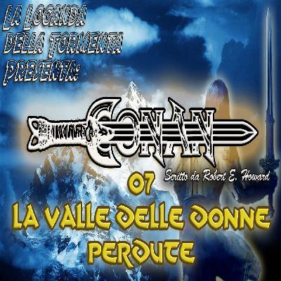 Audiolibro Conan il barbaro 07- La valle delle donne perdute