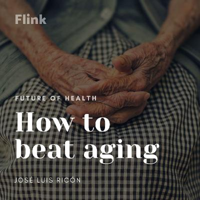 How to beat aging