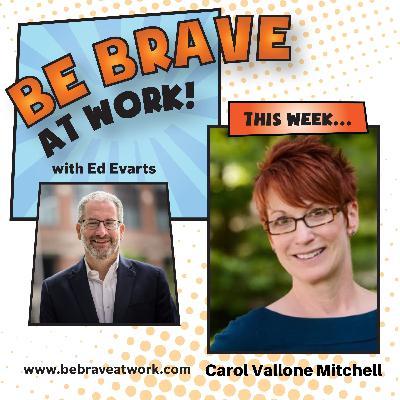 Episode 52: Carol Vallone Mitchell, Part 2