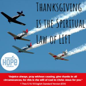 Thanksgiving the Spiritual Law of Lift, Episode 1