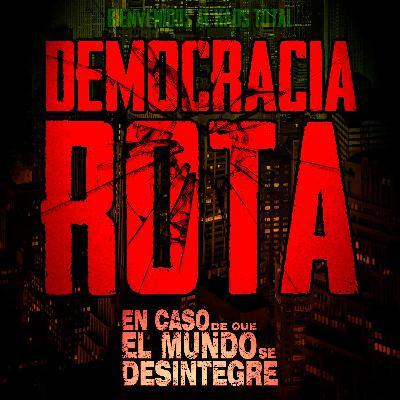 5016: Democracia Rota