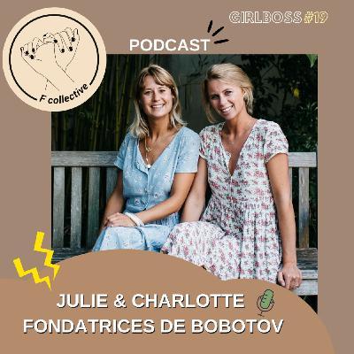 #19 Julie et Charlotte - Co-Fondatrices de Bobotov (Installations fleurs séchées - Lille)