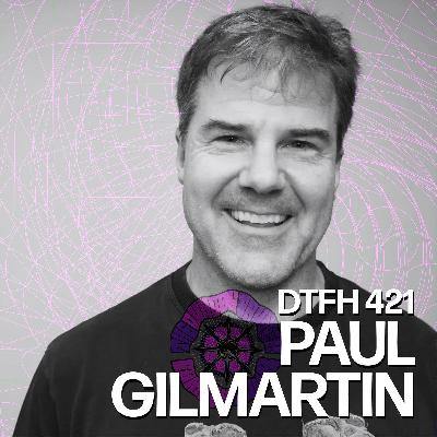 422: Paul Gilmartin