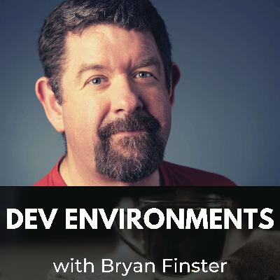 Dev Environments with Bryan Finster