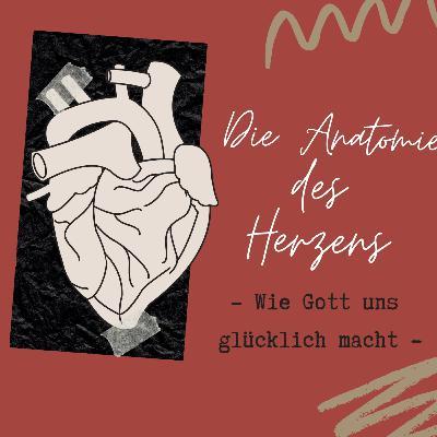 Die Anatomie des Herzens: Wie Gott uns glücklich macht (Psalm 1) // André Meyer