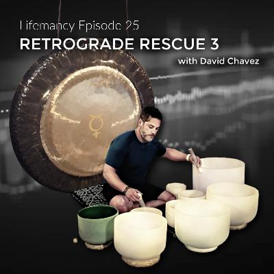 Retrograde Rescue 3 featuring David Chavez