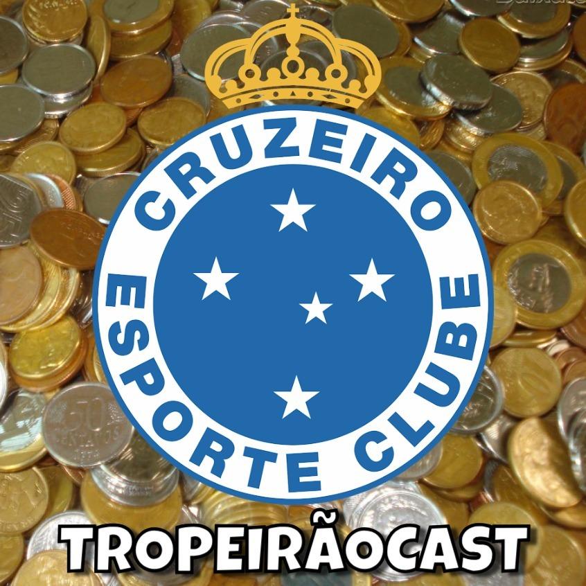 TROPEIRÃOCAST 049 - ENTRE CENTAVOS E LIVES, COMEÇA O MINEIRO