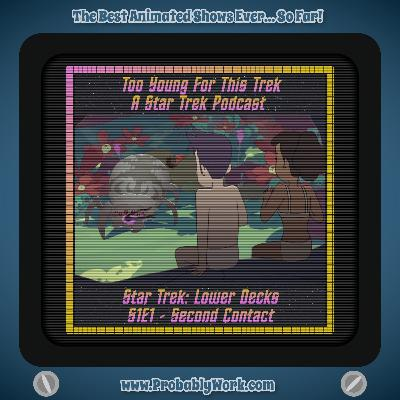 Feed Drop! Too Young For This Trek discusses Star Trek: Lower Decks