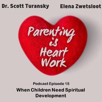 15. When Children Need Spiritual Development