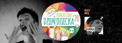 ## Podcastowy Dzień Dziecka 2020