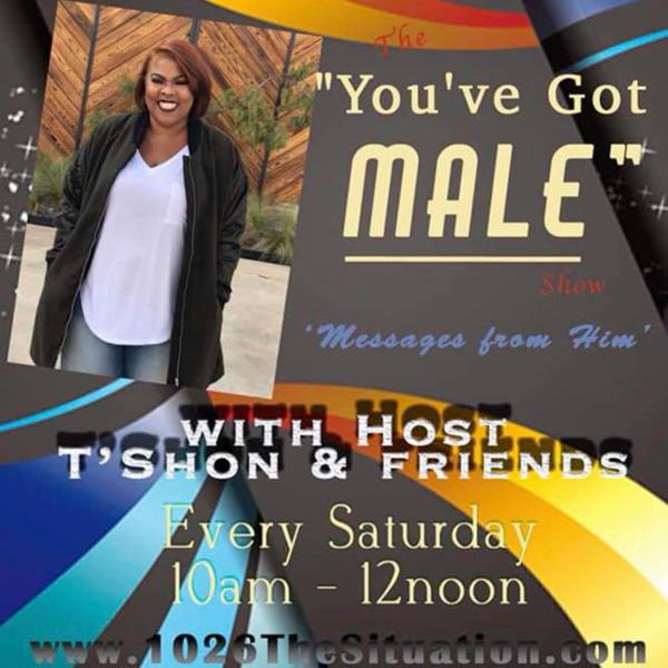 "T'Shon & Friends! ""You've Got MALE"" Messages from him... 1-9-19"
