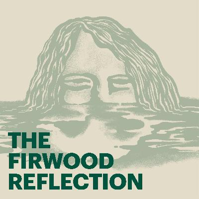 The Firwood Reflection
