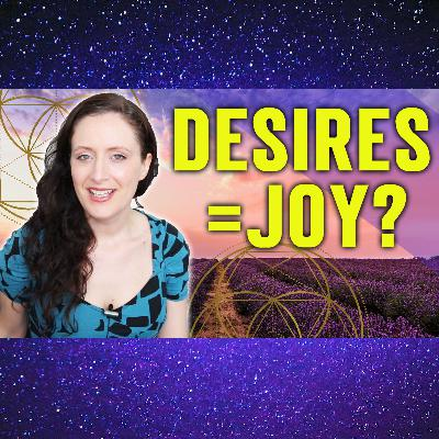 Desires Equal Joy? Is What You Want, Doing You More Harm Than Good? (pretty profound realization)