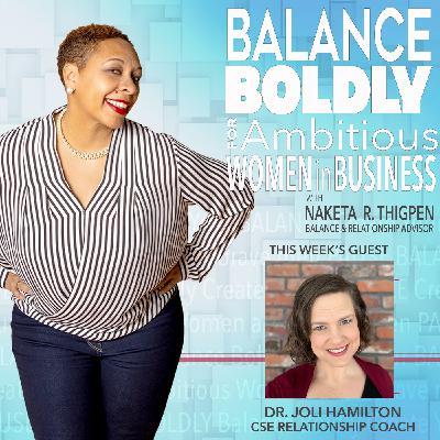 Creating Sustainable Soul-nourishing Relationships with Joli Hamilton