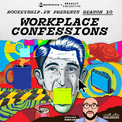 """Workplace Confessions with Randy Silver: """"I don't know what I'm doing"""" & """"I'm helping create a monster, and I don't know what to do"""""""