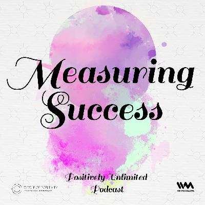 Ep. 88: Measuring Success