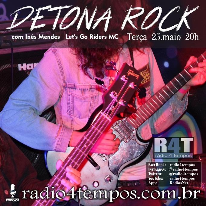 Rádio 4 Tempos - Detona Rock 34:Rádio 4 Tempos