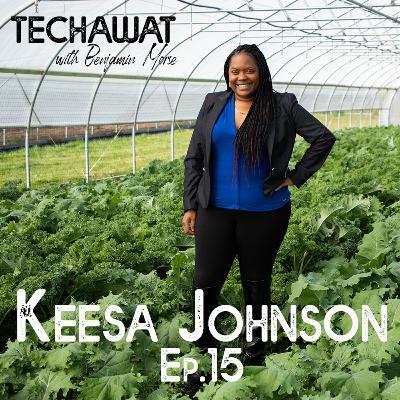 Keesa Johnson: Designing Equitable Food Systems