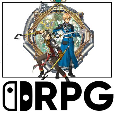 Episode 79 - We Create Our Own RPGs From Non Nintendo RPGs! | Switch RPG Podcast