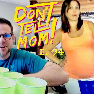 Quarantine: Playing Beer Pong With Pregnant Sister While Social Distancing! Don't Tell Mom: e. 94