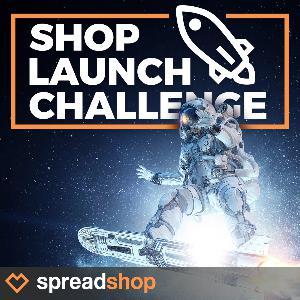 Shop Launch Challenge!