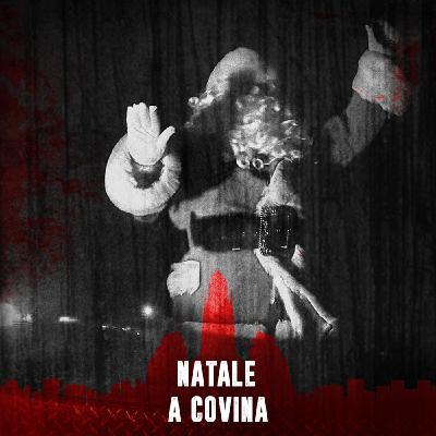 Xmas edition   Natale a Covina