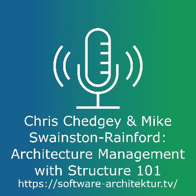 Chris Chedgey and Mike Swainston-Rainford: Architecture Management with Structure 101