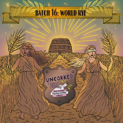 Batch 16: World Rye