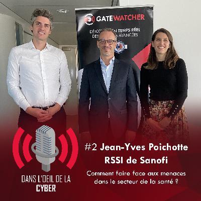 #2 Jean-Yves Poichotte, RSSI de Sanofi