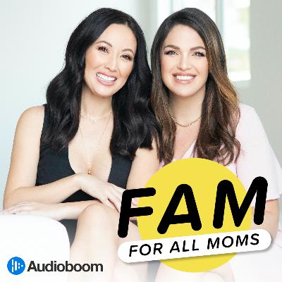 116:  Introducing FAM: For All Moms