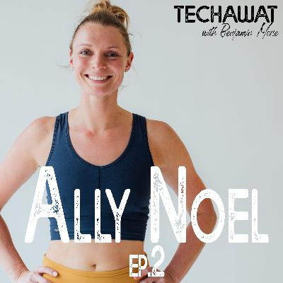 Ally Noel: The Pursuit of Passion