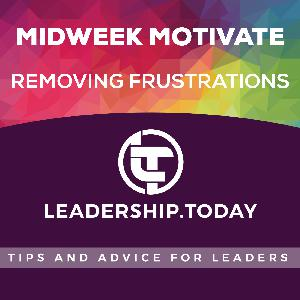 Midweek Motivate - Removing Frustrations