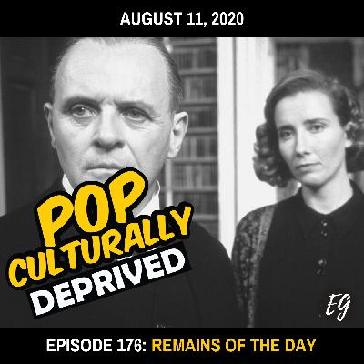 Episode 176: Remains of the Day