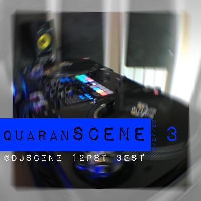 quaranSCENE #3 (LIVE 3/28/20)
