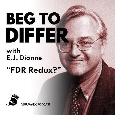 FDR Redux?