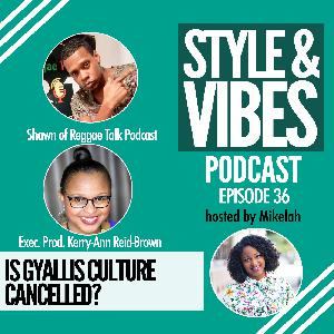 SV 36: Is Gyallis Culture Cancelled?