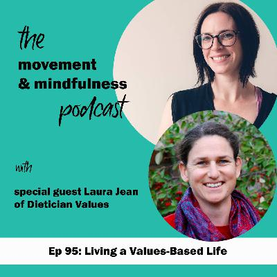Ep 95: Living a Values-Based Life with Laura Jean