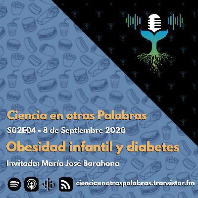 S02E04 - Obesidad infantil y diabetes