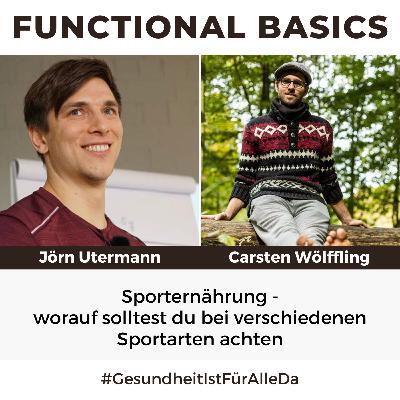 #192 Sporternährung - was unterscheidet diese von einer normalen Ernährung & worauf solltest du bei verschiedenen Sportarten achten mit Jörn Utermann
