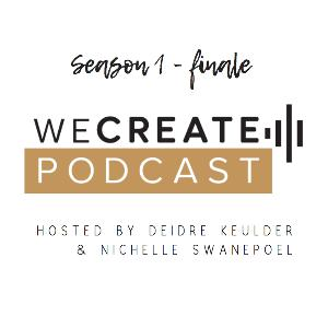 Season 1 - finale Deidre and Nichelle chat about learnings creating (and completing) the project