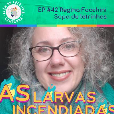 Regina Facchini - Sopa de letrinhas #AlémDoArcoÍris