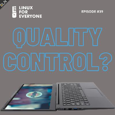 Episode 39: Quality Control / Life After Lightworks