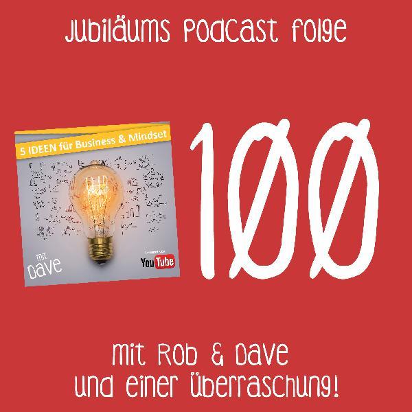 100 5I - Rob & Dave feiern Jubiläum - im Gespräch mit Robert Heineke