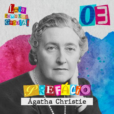 Leia como uma Garota! #03 - Prefácio - Agatha Christie